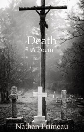 Death - A Poem by NathanPrimeau