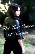 The Lost Queen of Narnia by Lunatic_Princess_66
