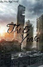 The 5 Years (ILYINY 2.5). by MissAngelMarvel