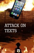 Attack on Texts by skyarmins