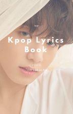 KPOP LYRICS BOOK A-Z 《 LYRICS BOOK  by LeeTaeYoon