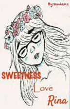 "SWEETNESS LOVE ""Rina"" by suvianz"