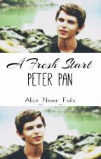 A Fresh Start (Peter Pan X Reader) by Alice_Never_Fails