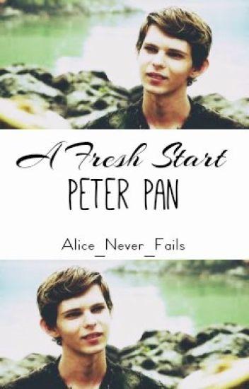 A Fresh Start (Peter Pan X Reader)