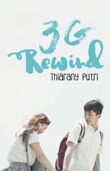 3G : Rewind