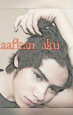 maafkan aku by putri_pathopang