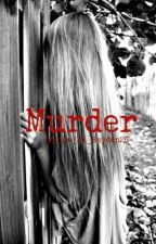 Murder by Live_Laugh_Ride26