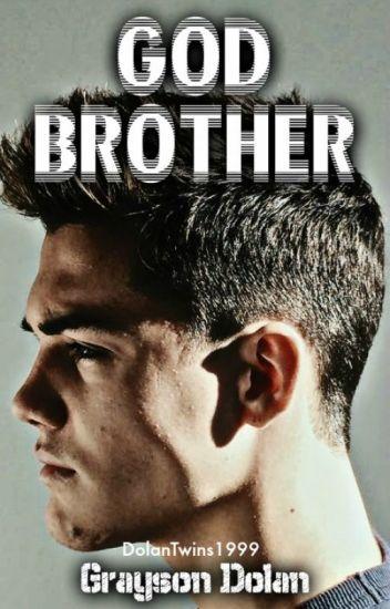 Godbrother // Grayson Dolan