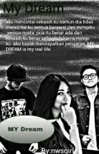 MY Dream by nwsgirl