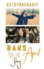 Rans-April ShortStory by Qatrunadaaa24
