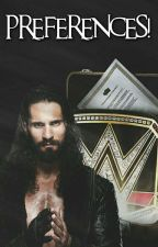 WWE Preferences. by karlamartinez1D