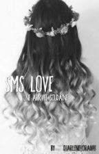 SMS Love 2 by harryIekiwi