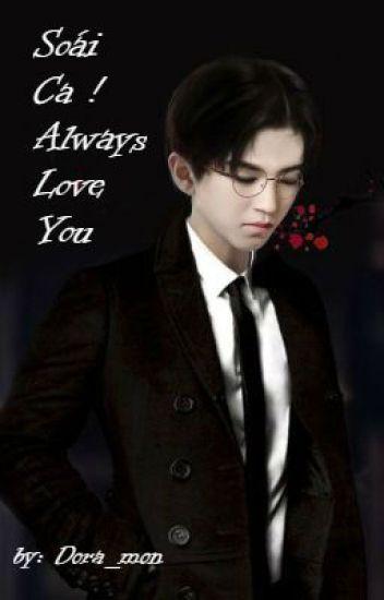 Soái ca ! always love You