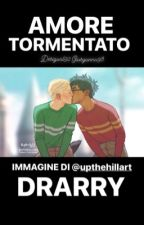 Drarry ~ Amore tormentato. by desigual92