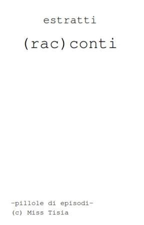 Estratti (Rac)conti by mart_isia