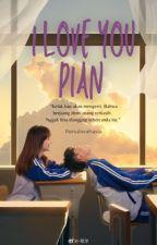 Beloved Pian by penulisrahasia