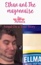 Ethan and the mayonnaise by Aloneca