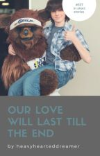 Our Love Will Last Till The End [C.R. x Reader] by heavyhearteddreamer