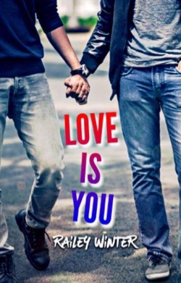 Love Is You (BoyxBoy)