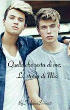 Quello che resta di me:La storia di Mia by FedericaSanna3