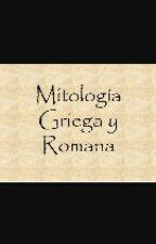 Mitología griega y romana. by Aroa_CrazyMofo