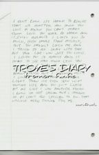 TROYE'S DIARY ♨ tronnor by werefranta