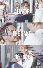 All for the sake of love by iheartdowney