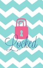 Locked by poemlover0820