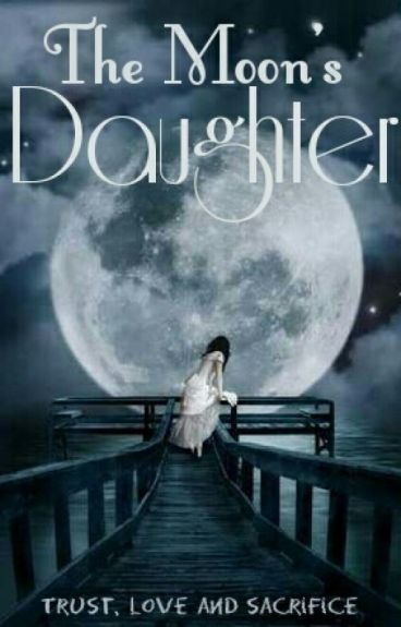 The Moon's Daughter