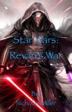 Star Wars: Revan's War by EpicNick003