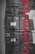 BRAHMANTYO. by apcafidah