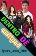 Dentro de Wattpad by kawaiimelitos