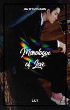 Monologue Of Love ― Do Kyungsoo by xiurious