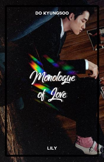 Monologue Of Love ― Do Kyungsoo