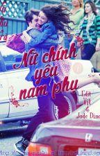 [Hoàn]Nữ Chính Yêu Nam Phụ - Vũ Thu Trà by V_lazy