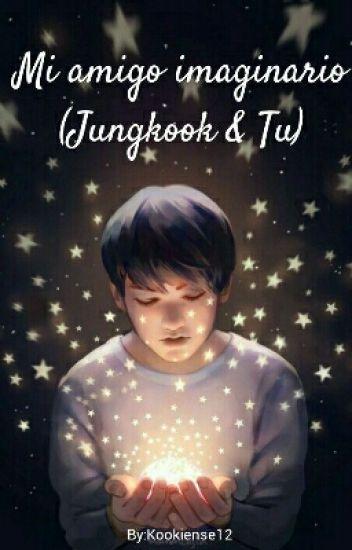 Mi Amigo Imaginario (Jungkook & Tu)_(EN EDICION)_