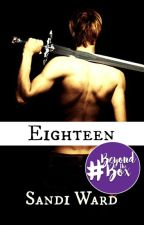 EIGHTEEN by sandiwardbooks