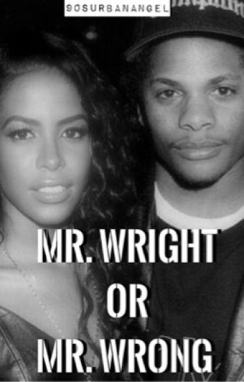 Mr. Wright or Mr. Wrong?