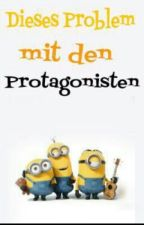 Dieses Problem mit den Protagonisten... by C0lorful