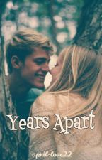 Years Apart by april-love22