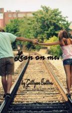 Lean on me. by gillyansomerhalder_x