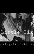 Little Girl/girlxgirl by mickeyslittlekitten