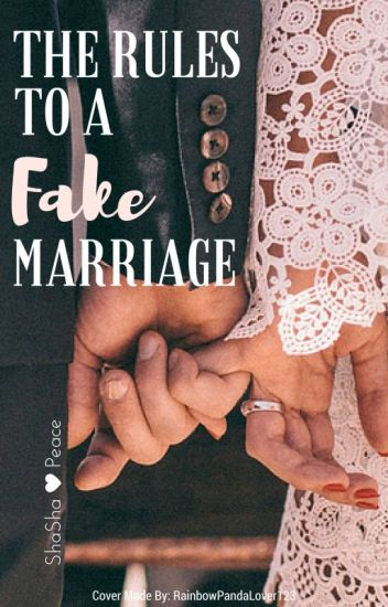 The Rules To A Fake Marriage