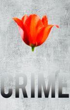 CRIME (COMPLETE ✔️) by Riyakhhurana