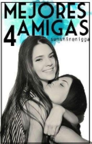 Mejores Amigas 4 (Ariana Grande Y Tu)