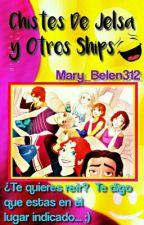 Chistes De Jelsa Y Otros Ships by Mary_Belen312