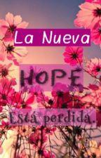 La Nueva Esperanza está perdida. *#Book 4* © by LettersB13