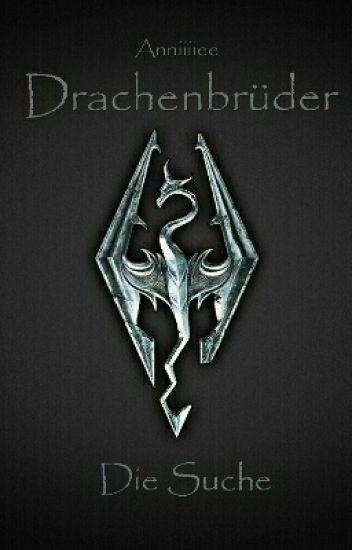 Drachenbrüder 1 -Die Suche-
