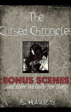 The Cursed Chronicles: Bonus Scenes by madame_bootsie