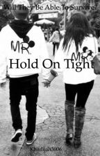 Hold On Tight by khadijah3006